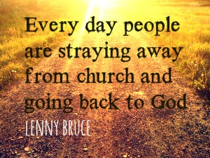 every day people are straying away from church
