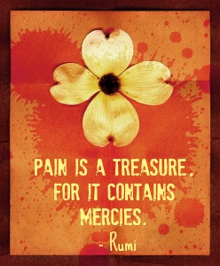 pain is a treasure rumi quote