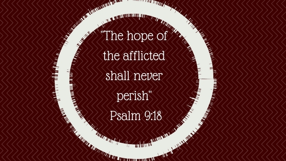 %22the-hope-of-the-afflicted-shall-never-perish%22-psalm-9_6