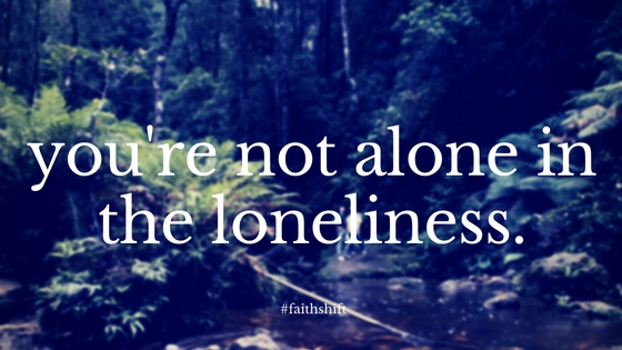 youre-not-alone-in-the-loneliness