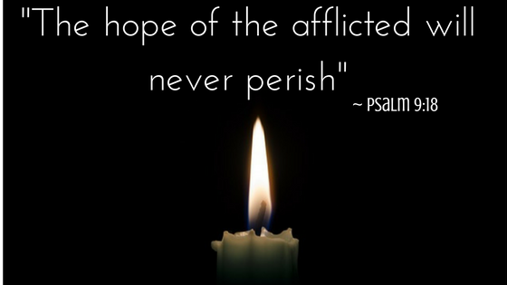 the-hope-of-the-afflicted-will-never-perish